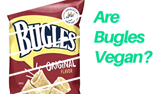 Are Bugles Vegan?
