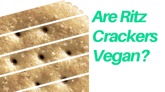 Are Ritz Crackers Vegan?