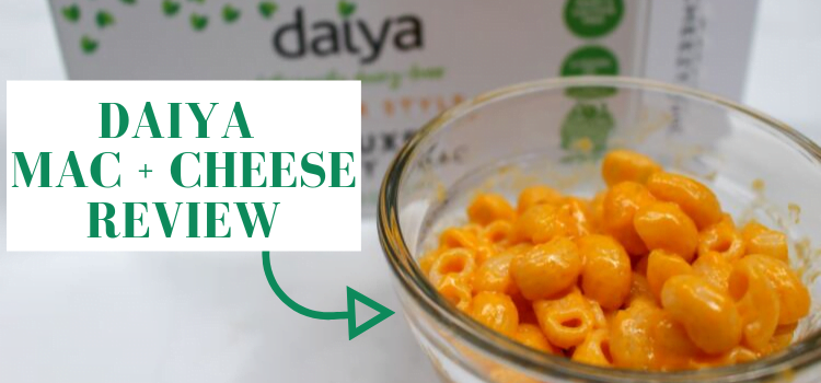Daiya Deluxe Mac and Cheese Review