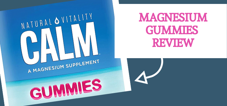 Natural Vitality Calm Magnesium Review – Magnesium Chews and Magnesium Drink Mix Review