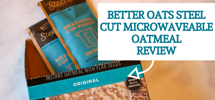Better Oats Steel Cut Oatmeal Packet Review – Original