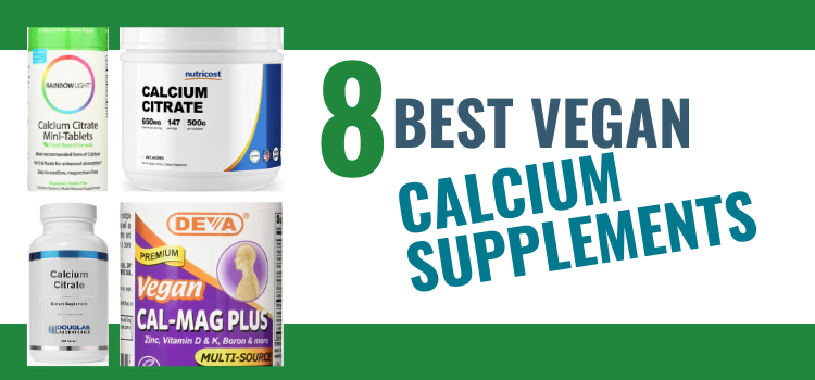 8 Best Vegan Calcium Supplements