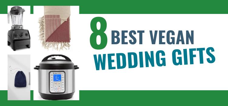 Vegan Wedding Gifts