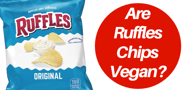 Are Ruffles Vegan?