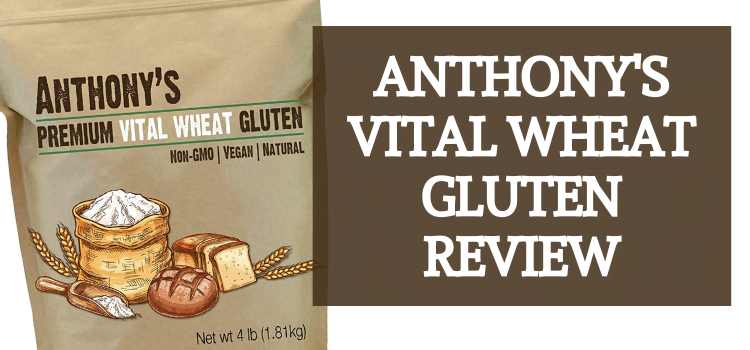 Vital Wheat Gluten Bulk – Anthony's Vital Wheat Gluten Review