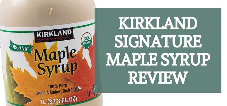 Kirkland Signature Pure Maple Syrup Review
