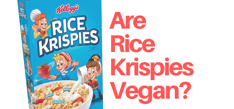 Are Rice Krispies Vegan?