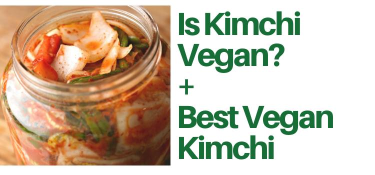 Is Kimchi Vegan?